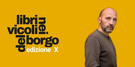 Mauro Covacich presenta Sulla Corsa |LIBRI NEI VICOLI DEL BORGO | biglietti