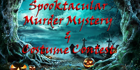 Spooktacular Murder Mystery & Costume Contest tickets