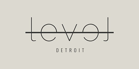 Morning MindFUEL: Cultivating Business Confidence |  LEVEL Detroit tickets