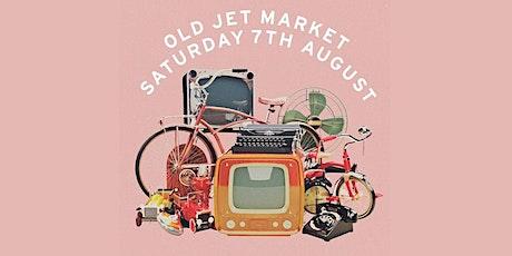 Old Jet Market tickets