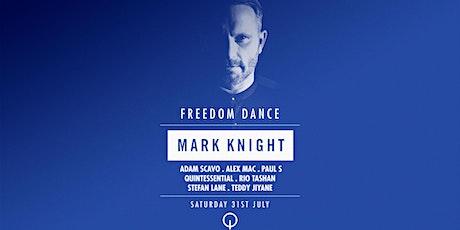 Mark Knight London Freedom Dance at Q Shoreditch tickets