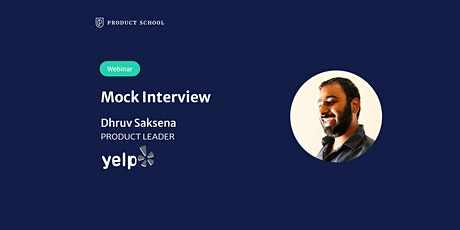 Webinar: Mock Interview with Yelp Product Leader tickets
