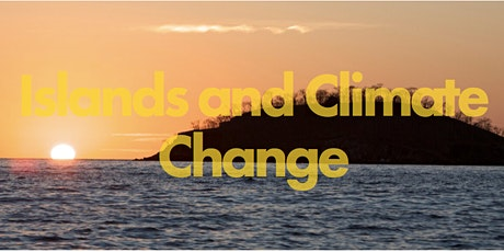 Islands and Climate Change summer school tickets