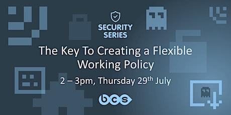 Security Webinar - Flexible Working tickets