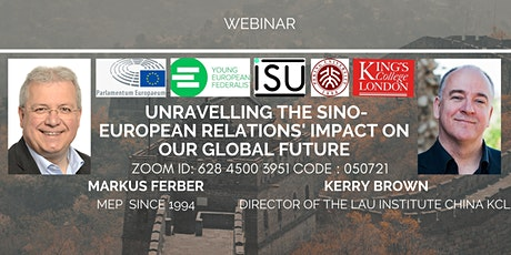 Unravelling the Sino-European Relations'  Impact on our Global Future tickets