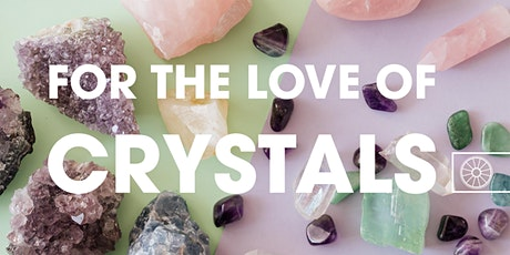 For the Love of Crystals   Joan Frew tickets