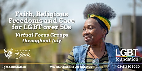 Faith, religious freedoms and care for LGBT over 50s - Virtual Focus Groups tickets