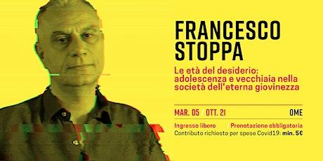 Francesco Stoppa biglietti