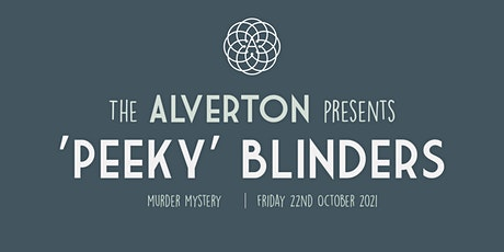 'Peeky' Blinders Murder Mystery with 'Murder by Appointment' tickets