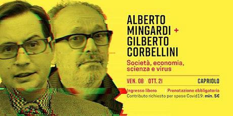 Alberto Mingardi, Gilberto Corbellini biglietti