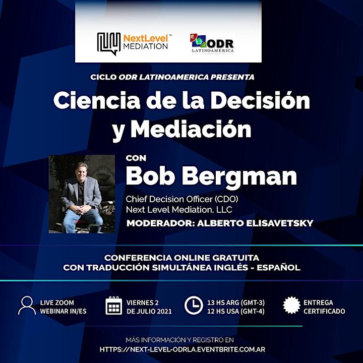 Imagen de Ciencia de la Decisión y Mediación - Next Level Mediation con Bob Bergman