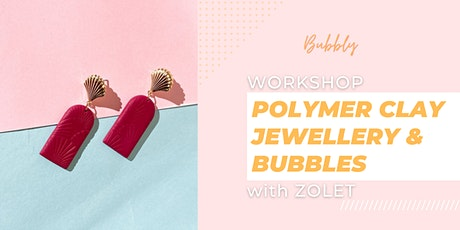 Polymer Clay Jewellery and Bubbles workshop tickets