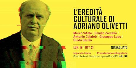 L'eredità culturale di Adriano Olivetti tickets
