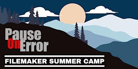 PauseOnError Presents: FileMaker Summer Camp tickets