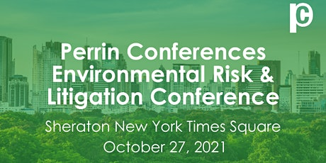 Perrin Conferences Environmental Risk & Litigation Conference tickets