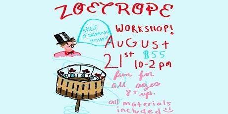 Zeotrope Workshop tickets