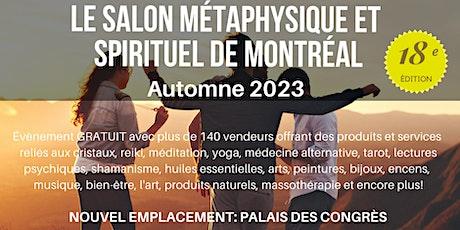 Le Salon Métaphysique et Spirituel de Montreal Par Crystal Dreams tickets