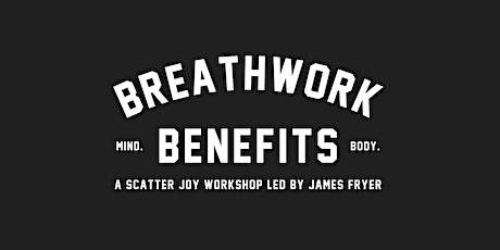 Breathwork Benefits (Mental & Emotional Health Workshop) tickets