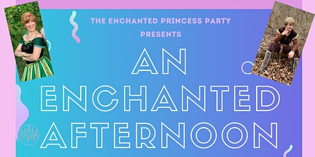 An Enchanted Afternoon Prince and Princess Party! tickets