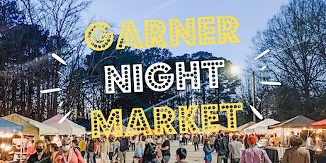 Garner Night Market tickets