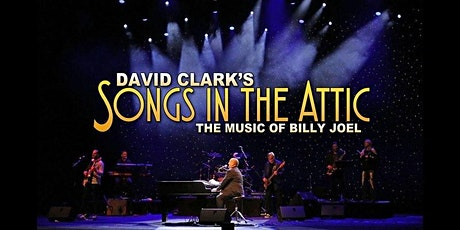 David Clark's Songs in the Attic - A Tribute to Billy Joel tickets