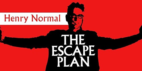 Henry Normal - The Escape Plan tickets