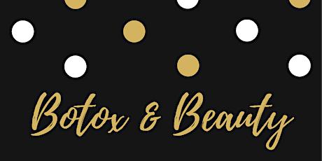 Botox & Beauty tickets