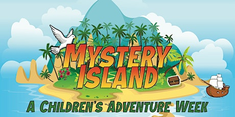 Mystery Island Adventure Camp - Aug 2-6 from 2-4pm tickets