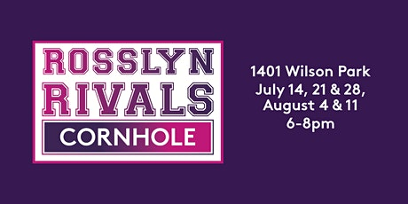 Rosslyn Rivals Weekly Cornhole by DC Fray tickets