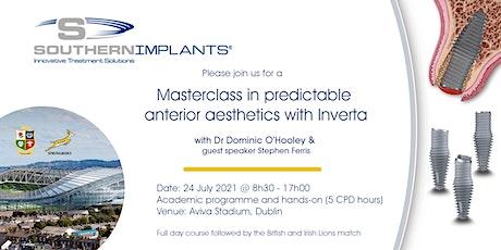 Masterclass in predictable  anterior aesthetics with Inverta tickets