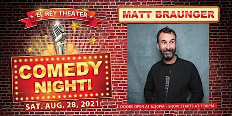 Comedy Night! ft. Matt Braunger - Chico, CA tickets