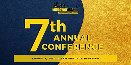 7th Annual Be's Empower H.E.R. Conference tickets