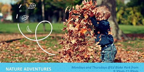 Nature Adventures at Ed Blake Park! tickets