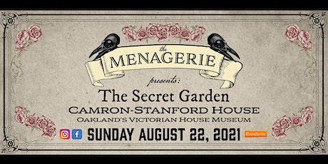 The Secret Garden - A Victorian Oddities Event at Camron-Stanford House tickets