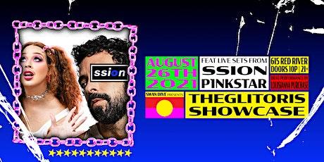 The Glitoris Showcase: Ssion, p1nkstar, Louisianna Purchase tickets