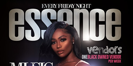 Essence (EVERY FRIDAY) tickets