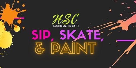 Sip, Skate, & Paint tickets