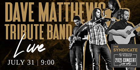 Dave Matthews Tribute Band LIVE tickets