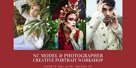 NC Model & Photographer Creative Portrait Workshop and Photoshoot tickets