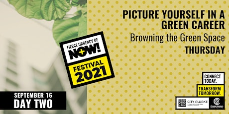 Picture Yourself in a Greener Career - Fierce Urgency of Now! tickets