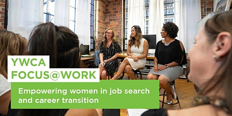 YWCA FOCUS@Work Info Session | FREE Job Search Program for Women tickets