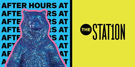 After Hours at The Station tickets
