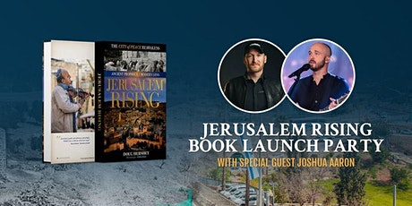 Jerusalem Rising Release Party with Special Guest Joshua Aaron! tickets