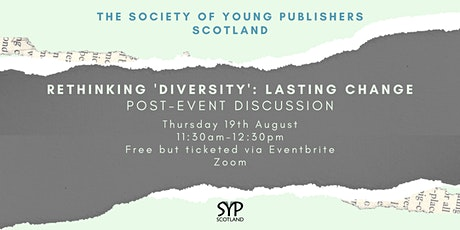 Post-event Discussion of Rethinking 'Diversity': Lasting Change tickets