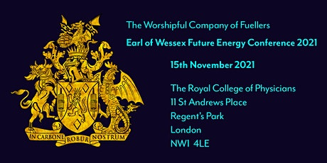 The Worshipful Company of Fuellers Earl of Wessex Future Energy Conference tickets