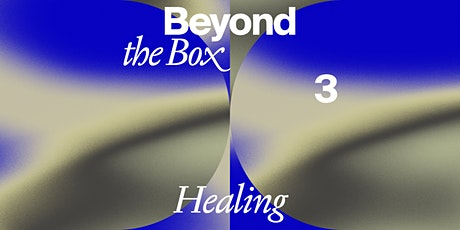 For Freedoms: Beyond The Box 3 (HEALING through Community Collaboration) tickets
