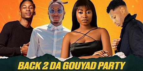 BACK 2 DA GOUYAD PARTY: FLORIDA TO NEW YORK tickets