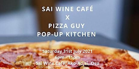 Sai Wine x Pizza Guy Pop-Up Kitchen tickets