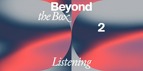 For Freedoms: Beyond the Box 2 (LISTENING for Individual Stories) tickets