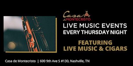 Live Music & Cigars  Every Thursday Night at Casa de Montecristo Nashville tickets